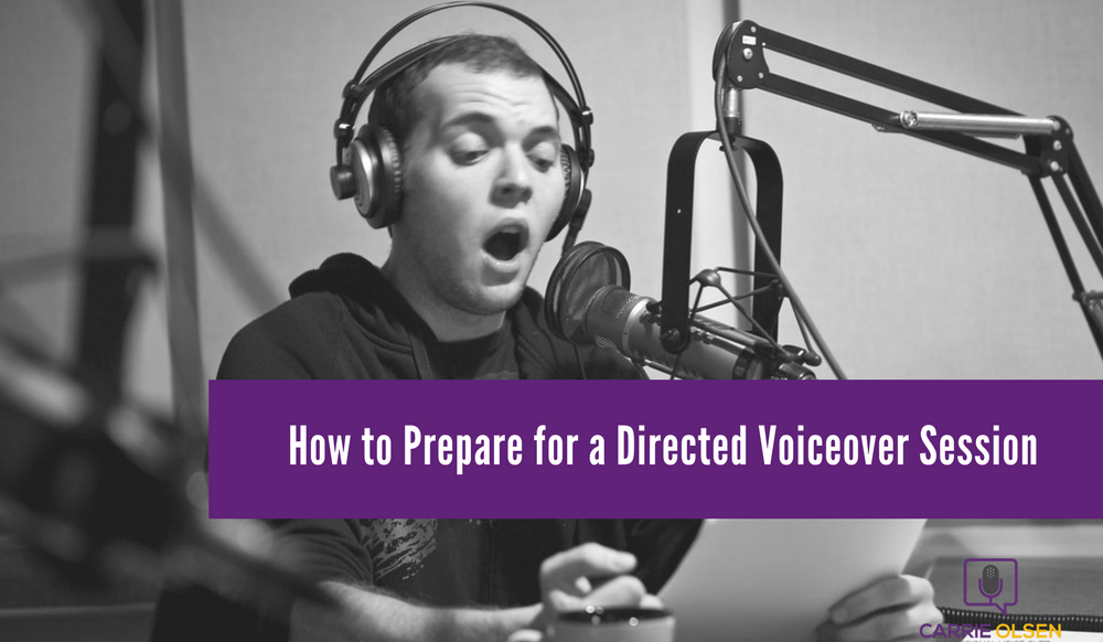 How to prepare for a directed voiceover session